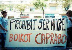 ¡Mujeres y madres, Mujeres y trabajadoras, Mujeres y luchadoras! ¡Solidaridad con Vanessa! ¡Caprabo prohíbe ser madre!