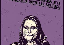 25N: Su violencia… NUESTRA LUCHA! Día Internacional contra la violencia de género