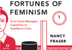 Fortunes of Feminism: from stage-managed capitalism to neoliberal crisis, de Nancy Fraser