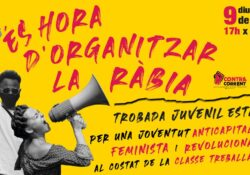 És hora d'Organitzar La Ràbia: Uneix-te a la Trobada estatal de Contracorrent i Pan y Rosas!