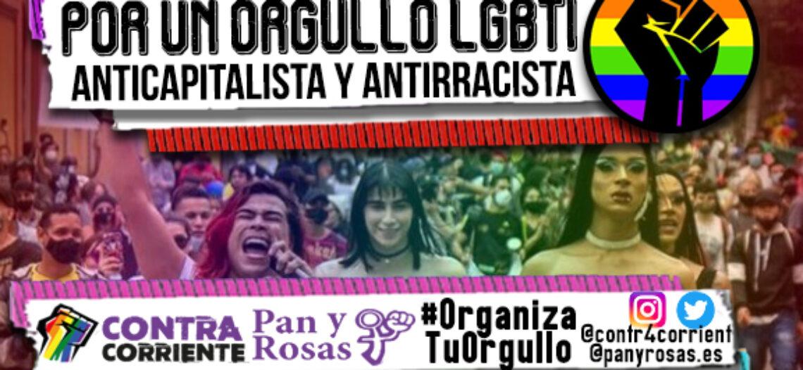 #OrganizaTuRabia, #OrganizaTuOrgullo! Por un movimiento de disidencia sexual que sea anticapitalista y antirracista