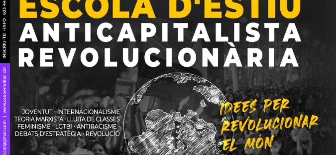 Escola d'estiu anticapitalista i revolucionària a Palamós
